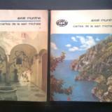 Axel Munthe - Cartea de la San Michele (2 vol.), (Editura Minerva, 1986; BPT) - Roman