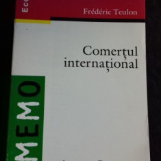 COMERTUL INTERNATIONAL - FREDERIC TEULON