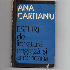 Eseuri de literatura engleza si americana - Ana Cartianu