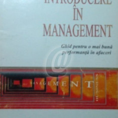 Introducere in management - Ghid pentru o mai buna performanta in afaceri - Carte Management