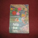 FETITA DE PE TERRA - Kiril Buliciov - Carte de povesti