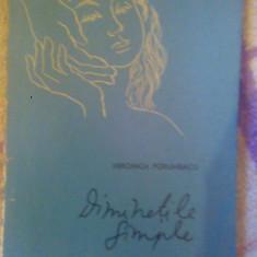 Diminetile simple-Veronica Porumbacu - Carte poezie
