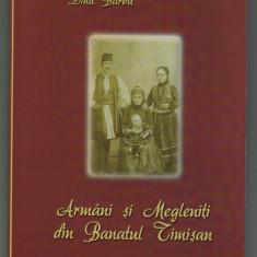 Dinu Barbu - Armani / Aromani si megleniti din Banatul Timisan - Istorie