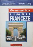 GRAMATICA LIMBII FRANCEZE - Braescu, Saras