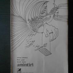 MIRCEA IVANESCU, FLORIN PUCA, LEONID DIMOV - AMINTIRI {1973, editie princeps} - Carte poezie