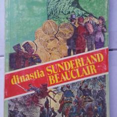 DInastia Sunderland Bauclair, Idolii de aur - VINTILA CORBUL - Roman istoric