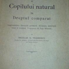 N. Vrabiescu Conditiunea juridica a copilului natural in dreptul comparat 1928 - Carte Dreptul familiei