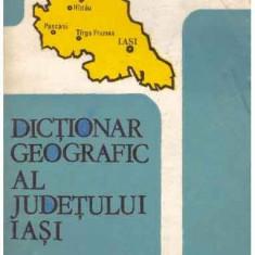 Dictionar geografic al judetului Iasi - Autor(i): Alexandru Obreja
