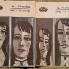 ENIGMA OTILIEI-GEORGE CALINESCU (2 VOL) - Roman
