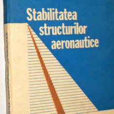 Stabilitatea structurilor aeronautice - G. V. Vasiliev - Carti Inventica