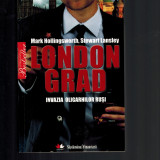 London Grad, Invazia oligarhilor rusi - Mark Hollingsworth, Stewart Lansley - Carte Politica