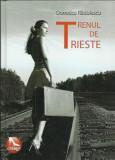 AS - Domnica Radulescu - TRENUL DE TRIESTE