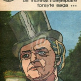 Forsyte Saga. Proprietarul. Vara tarzie a unui forsyte. De inchiriat. Desteptare. Vol. 1, 2, 3 - Carte in engleza