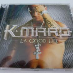 K-Maro - La Good Life - cd - Muzica Hip Hop Altele