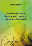 AS - SCUTARU LILIANA  INVESTITIILE STRAINE DIRECTE.POLITICI SI STUDII EMIPIRICE