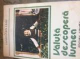 VALUTA DESCOPERA LUMEA - CONSTANTIN CLISU - 1988 - ILUSTRATII DRAGOS PATRASCU