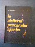 AL. CALMUSCHI * LIVIU BANCIU - IN ATELIERUL PESCARULUI SPORTIV