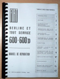 Manual de reparatii Fiat 600, 600 D - in Franceza - copie xerox -, Manual reparatie auto