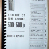 Manual de reparatii Fiat 600, 600 D - in Franceza - copie xerox -