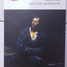Amintiri din casa mortilor - DOSTOIEVSKI - Roman