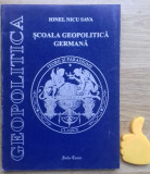 Scoala geopolitica germana Teorii si paradigme clasice Ionel Nicu Sava