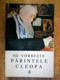 Ne vorbeste parintele Cleopa, 8