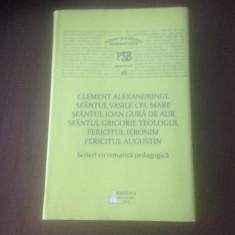 SCRIERI PEDAGOGICE-SF VASILE, IOAN GURADEAUR, GRIGORIE, IERONIM, AUGUSTIN. PSB16 - Carti ortodoxe