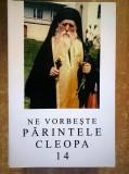 Ne vorbeste parintele Cleopa, 14