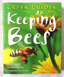 "Ghid apicultura in lb. engleza: ""GREEN GUIDES - KEEPING BEES"", 2011. Stuparit, Alta editura"