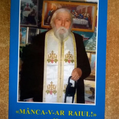 Manca-v-ar Raiul in memoria Parintelui Cleopa II