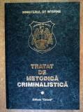 Constantin Aionitoaie, s.a. - Tratat de metodica criminalistica, vol. I