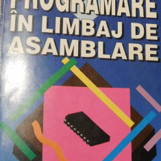 Programare in limbaj de asamblare de Gheorghe Musca - Carte Limbaje de programare