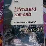 LITERATURA ROMANA PENTRU EXAMENUL DE BACALAUREAT PROBA ORALA - Teste Bacalaureat
