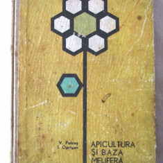 APICULTURA SI BAZA MELIFERA, Ed. II, V. Petrus / I. Oprisan, 1965. Albinarit, Alta editura
