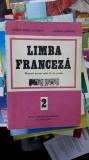 Limba Franceza Pentru Anul 2 De Studiu - SCURTU , BOTEZ