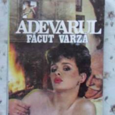 Adevarul Facut Varza - San-antonio, 402318 - Carte politiste