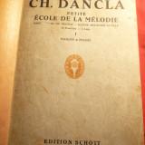 Partituri Vioara si Pian - Ch.Dancla vol.I -Petite Ecole de la Melodie cca.1900