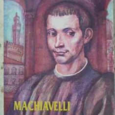 Machiavelli - C. Antoniade, 402280 - Istorie