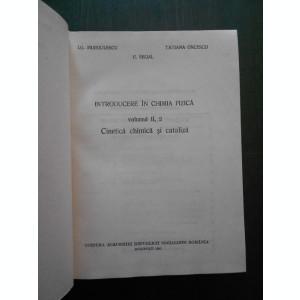 I. G. MURGULESCU * E. SEGAL - INTRODUCERE IN CHIMIA FIZICA volumul 2 partile 1-2