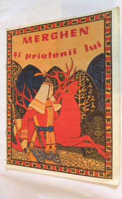 MERGHEN SI PRIETENII LUI,  Editura Ion Creanga 1989 , foto