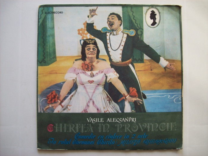 Disc vinil teatru VASILE ALECSANDRI - Chirita in provincie (EXE 02479 / 2480) foto mare