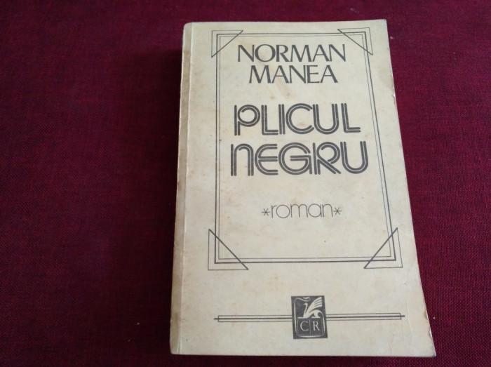 NORMAN MANEA - PLICUL NEGRU foto mare