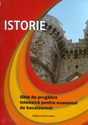 Ghid pregatire istorie pentru Bacalaureat, nou foto