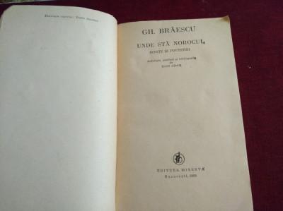 GH. BRĂESCU - UNDE STĂ NOROCUL foto