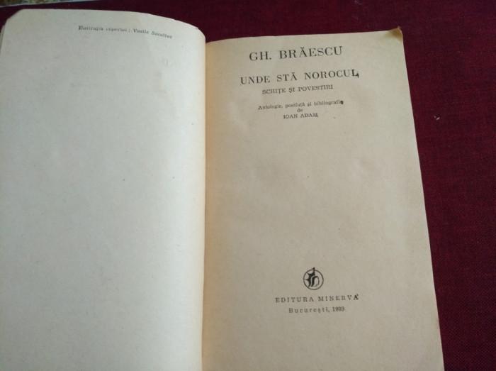 GH. BRĂESCU - UNDE STĂ NOROCUL foto mare