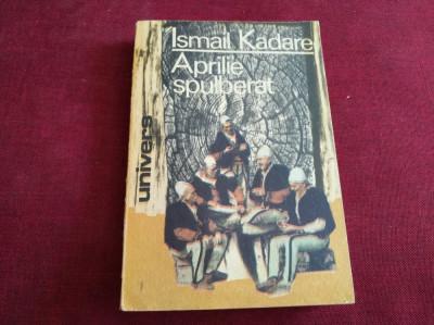 ISMAIL KADARE - APRILIE SPULBERAT foto