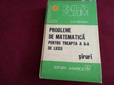 PROBLEME DE MATEMATICĂ PENTRU TREAPTA A II-A DE LICEU - BĂȚINEȚU foto