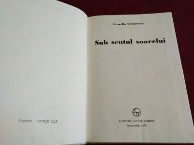 SUB SCUTUL SOARELUI - CORNELIA STEFĂNESCU foto