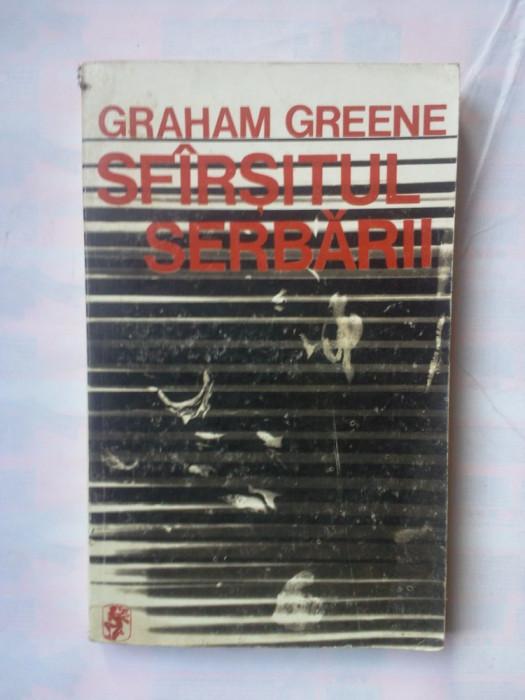 (C347) GRAHAN GREENE - SFARSITUL SERBARII foto mare