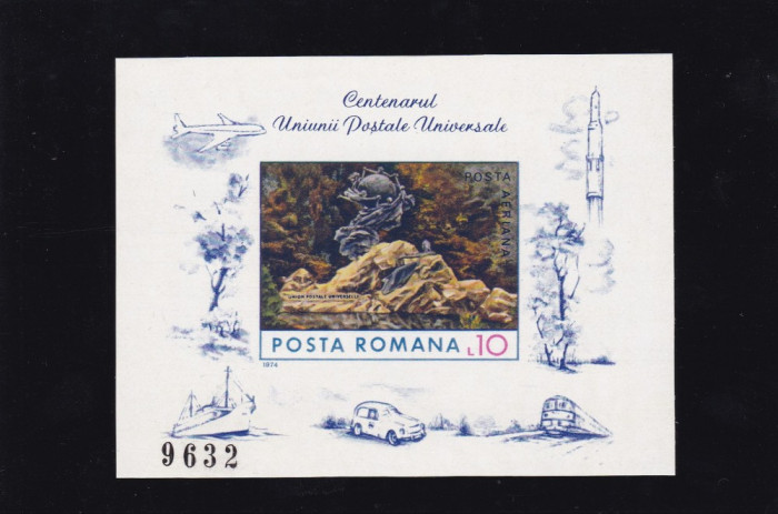 ROMANIA 1974  LP 849  CENTENARUL UPU COLITA  NEDANTELATA  MNH foto mare